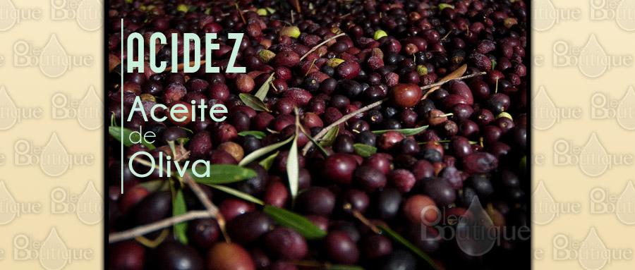 Qué indica la acidez de un Aceite de Oliva Virgen Extra