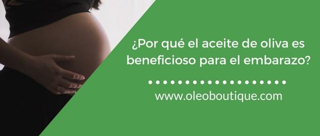 aceite-de-oliva-beneficioso-para-embarazo